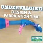 WTFFF?! #006 | Undervaluing 3D Design Time