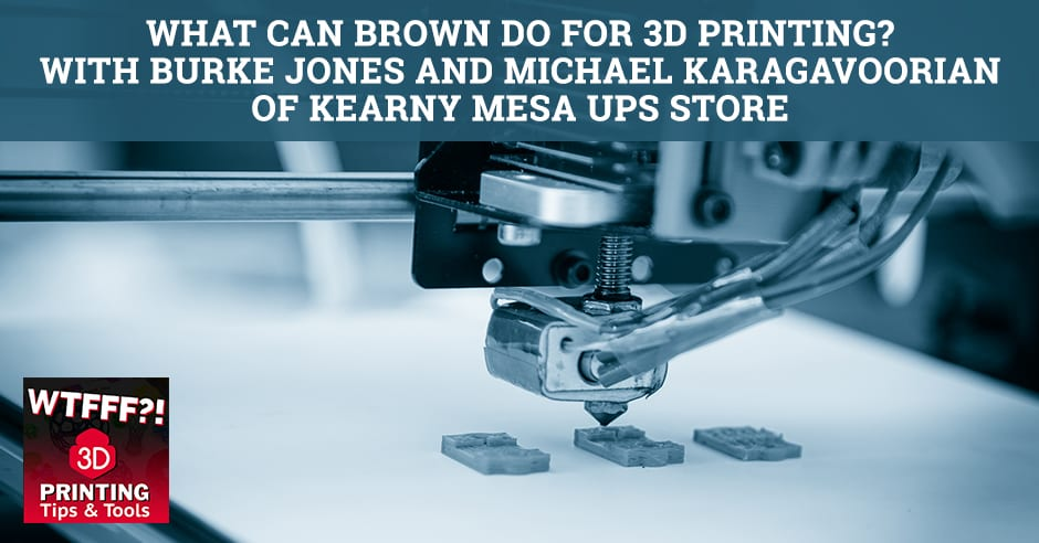 WTF 041 | 3D Printing