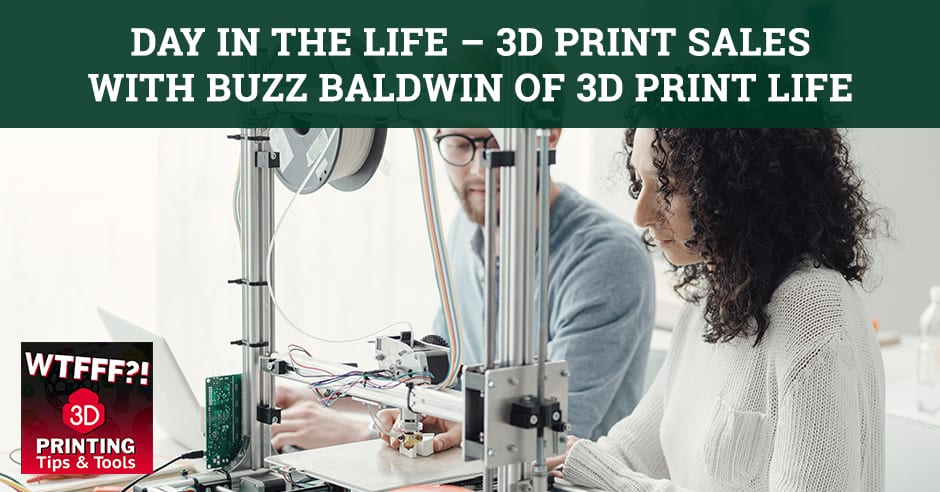 WTF 066 | 3D Print Sales