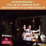 WTF 091 | 3D Printathalon