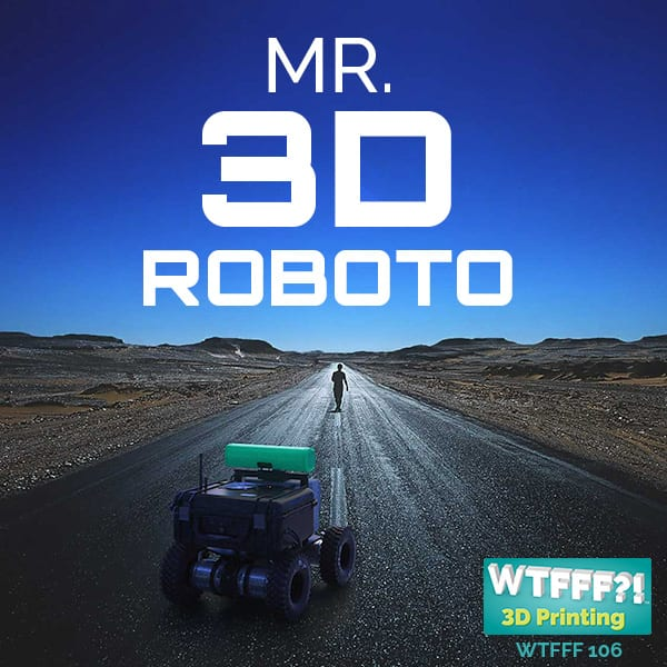 WTFFF?! #106 | 3D Robotics