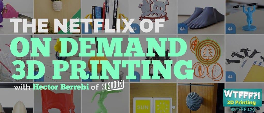 WTFFF | Netflix of on demand 3d printing