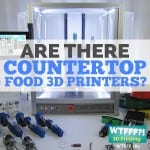Are There Countertop Food 3D Printers?
