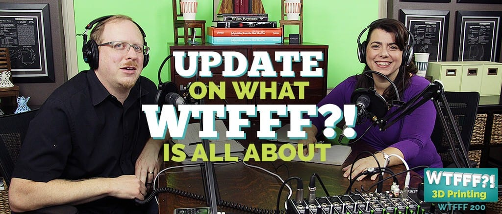 WTFFF 200 | Update on WTFFF is All About