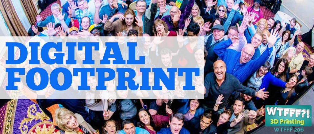 WTFFF 206 | Digital Footprint