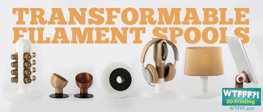 WTFFF   Transformable Filament Spools