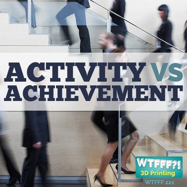 WTFFF | Activity vs Achievement