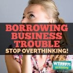 WTFFF 241 | Borrowing Trouble