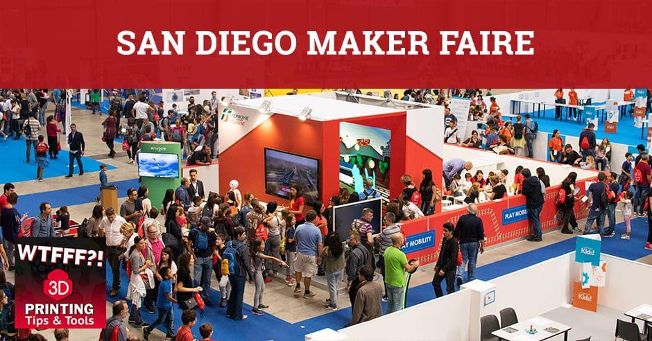 WTF 109 | San Diego Maker Faire