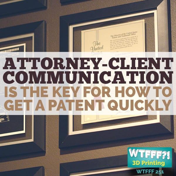 WTFFF 251 | Attorney Client Communication