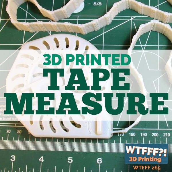 WTFFF 265 3D Printed Tape Measure