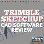 Trimble SketchUp CAD Software Review