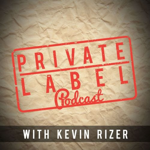 Professional Product Design | Private Label Podcast | Kevin Rizer