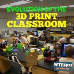 Evolution of the 3D Print Classroom