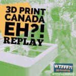 Retail 3D Printing with 3DCanada Project – REPLAY