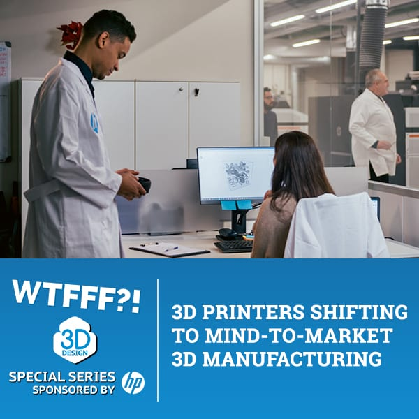 WTFSS 15 | 3D Manufacturing