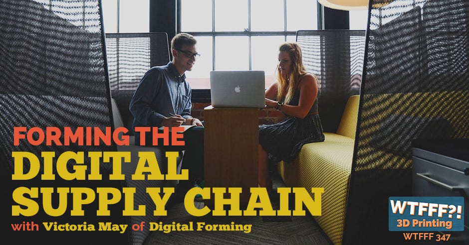 WTFFF 347 | Digital Supply Chain