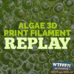 Algae 3D Printing Filament with Barbara Zeller of Algix 3D – REPLAY