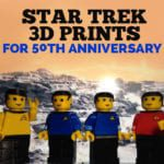 Star Trek 3D Prints for 50th Anniversary Cosplay
