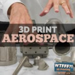 3D Print Aerospace with Donald Godfrey of Honeywell Aerospace