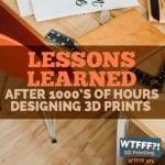 WTFFF 376 | Designing 3D Prints