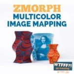 WTFFF 380 | ZMorph Multicolor Image Mapping