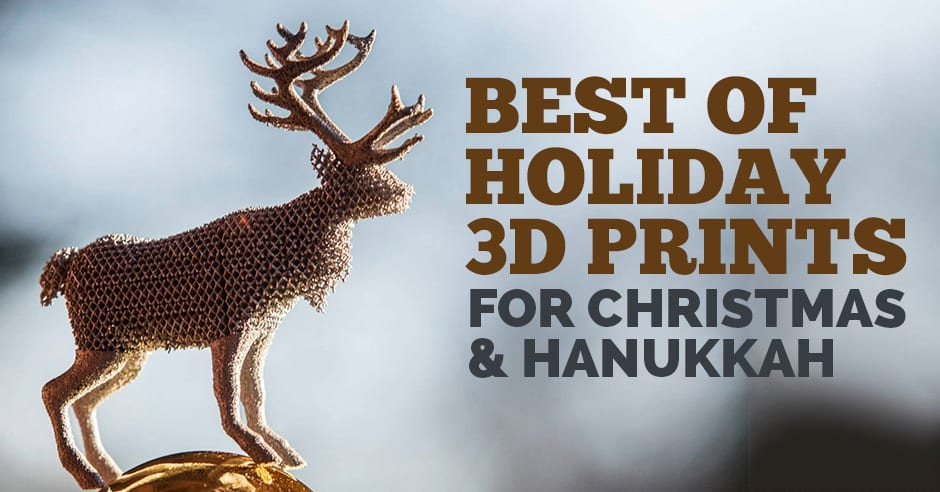 3DSP | Holiday 3D Prints 2016