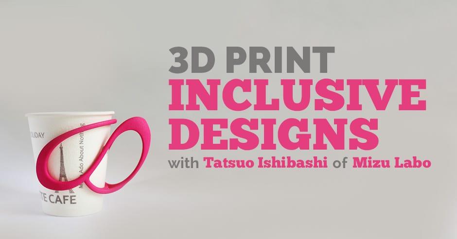3DSP | 3D Print Inclusive Designs