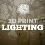 3D Print Lighting Accessories