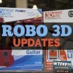 WTFFF 416 | Robo 3D Updates