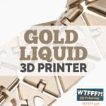 Gold Liquid 3D Printer