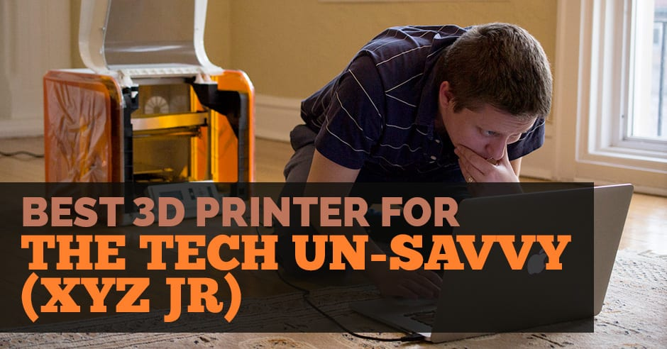 3DSP | Best 3D Printer for The Tech Un-Savvy
