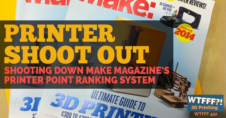 WTFFF | 3D Printer Shootout