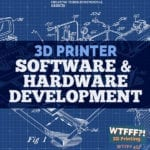 3D Printer Software and Hardware Development