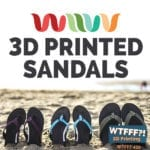 WTFFF | Wiivv 3D Printed Sandals