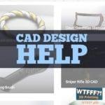 WTFFF 466 | CAD Design Help