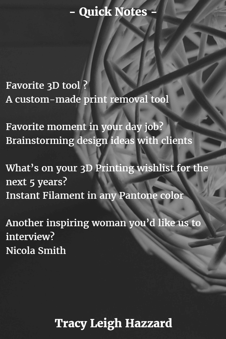 Tracy Hazzard is Interviewed by Women In 3D Printing