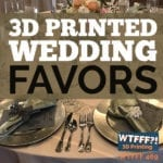 3D Printed Wedding Favors
