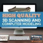 High Quality 3D Scanning and Computer Modeling with Barbara Wood