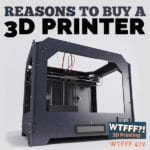 Reasons to Buy a 3D Printer