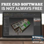 Free CAD Software Is Not Always Free
