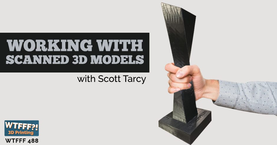WTFFF 488 | Scanned 3D Models