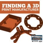 Finding a 3D Print Manufacturer with Jason Ray of Paperless Parts