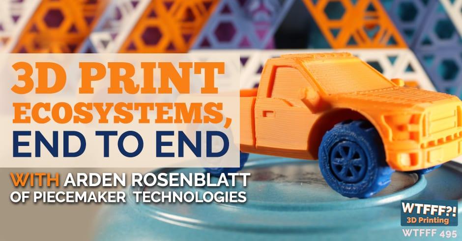 WTFFF 495   3D Print Ecosystems