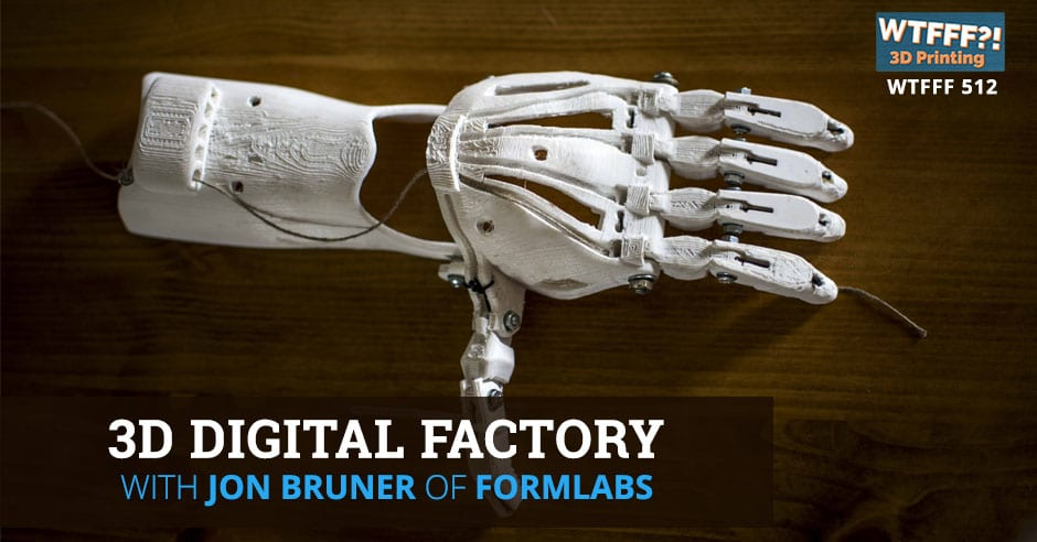 WTFFF 512 | 3D Digital Factory