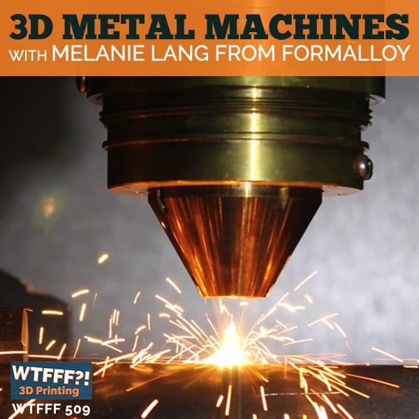 WTFFF 509 | 3D Metal Machines