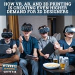 How VR, AR and 3D Printing Is Creating Even Higher Demand for 3D Designers with George Egbuonu from VR eCards