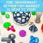 The Shapeways 3D Printing Market Is Here To Stay