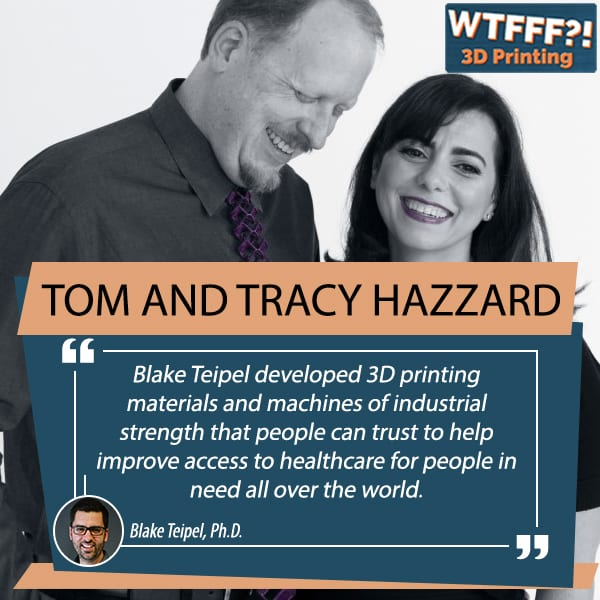 3D Printer, 3d printing podcast, 3d-printing, Industrial 3D Printing, Industrial 3D Printing That Makes Additive Manufacturing Real, Tom Hazzard, tracy hazzard, WTFFF 3D Printing Podcast
