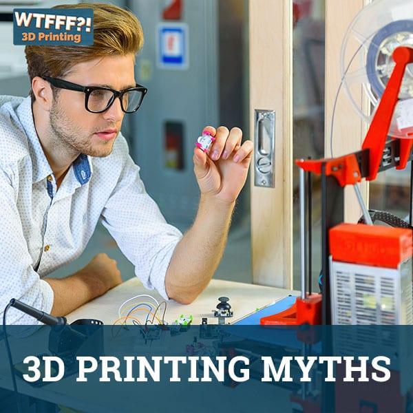 WTFFF 536 | 3D Printing Myths